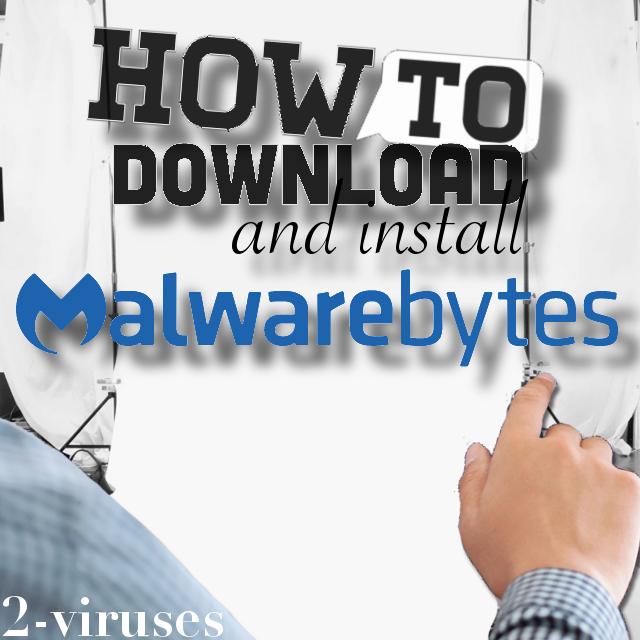 Cómo Descargar E Instalar Malwarebytes